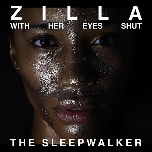 The Sleepwalker by Zilla