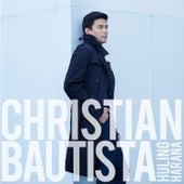 Huling Harana by Christian Bautista
