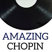 Amazing Chopin by Various Artists