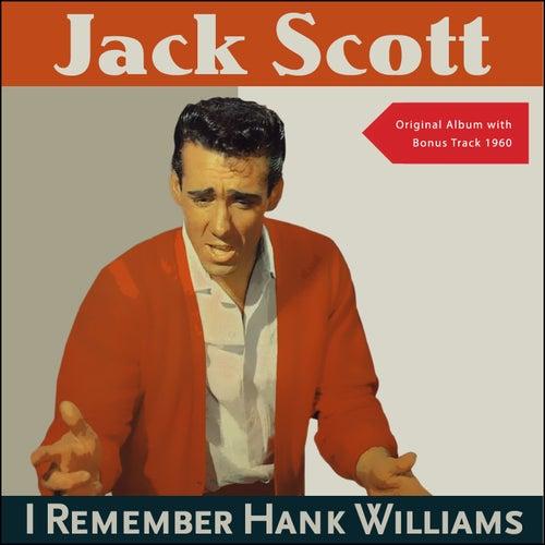 I Remember Hank Williams (Original Album plus Bonus Track 1960) de Jack Scott
