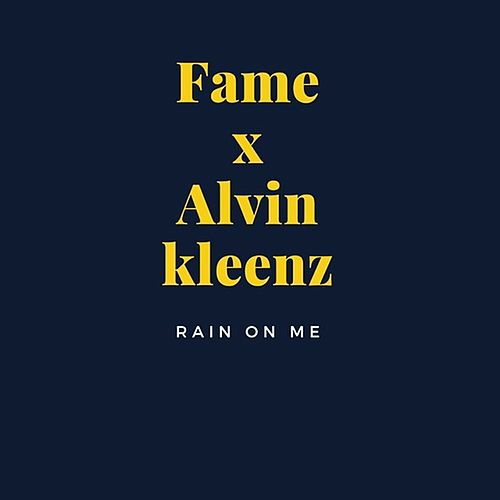 Rain on Me by Fame