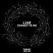 Connect to Me by Luke Campbell