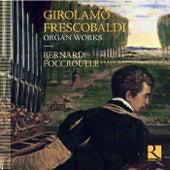 Frescobaldi: Organ Works by Various Artists