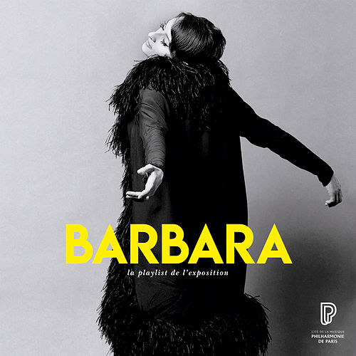 Barbara, la playlist de l'exposition de Barbara