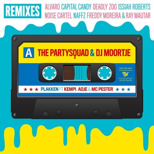 Plakken (Remixes) van DJ Moortje
