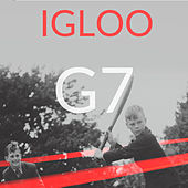 G7 by Igloo