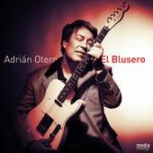 El Blusero de Adrian Otero