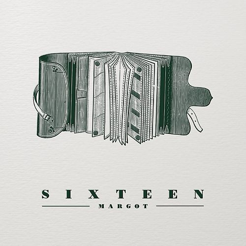 Sixteen by Margot