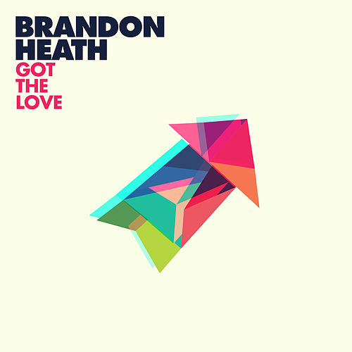 Got the Love by Brandon Heath