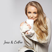 Jazz & Coffee – Restaurant Music, Jazz Cafe, Calming Melodies to Rest, Soothing Piano Music, Relax by Soft Jazz