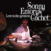 Love Is The Greatest de Sonny Emory's Cachet