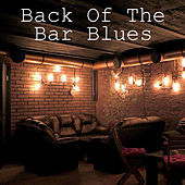 Back Of The Bar Blues von Various Artists