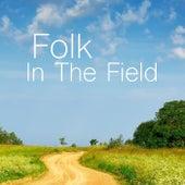 Folk In The Field von Various Artists