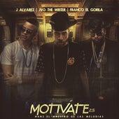 Motivate 2.5 by Franco El Gorila & Nan2 El Maestro de las Melodias JVO The Writer