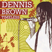 Timeless by Dennis Brown