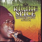 Play & Download Motherland Africa by Richie Spice | Napster