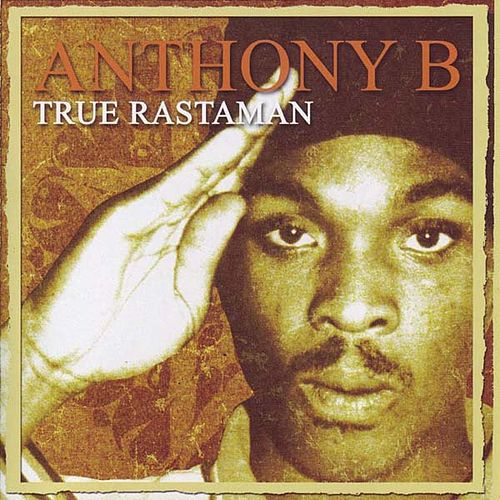 Play & Download True Rastaman by Anthony B | Napster