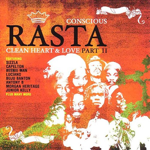Conscious Rasta: Clean Heart And Love Part II by Various Artists