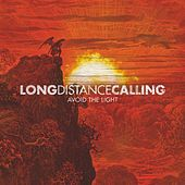 Play & Download Avoid The Light by Long Distance Calling | Napster