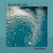 Play & Download River of return by Agitation Free | Napster