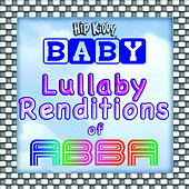 Play & Download Lullaby Renditions Of Abba by Hit Masters | Napster