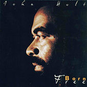 Play & Download Born Free by John Holt   Napster