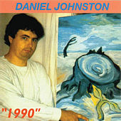 Play & Download 1990 by Daniel Johnston | Napster