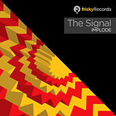 Play & Download Implode by Signal | Napster