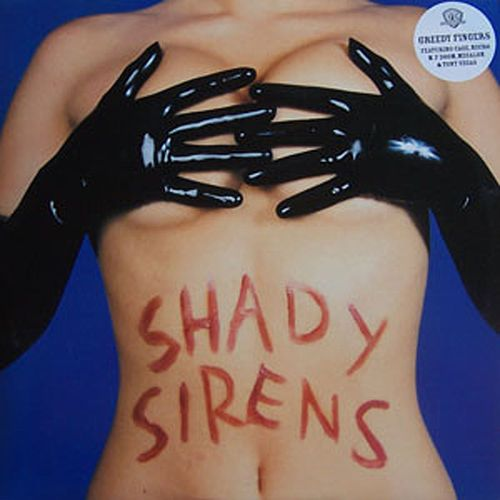 Shady Sirens by Greedy Fingers