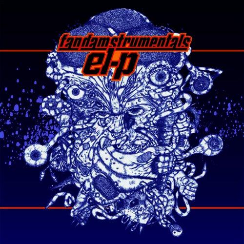 Play & Download Fantastic Damage Plus: Remixes & Instrumentals by El-P | Napster
