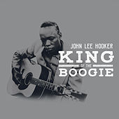 King Of The Boogie von John Lee Hooker