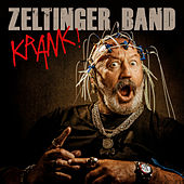 Krank ! by Zeltingerband