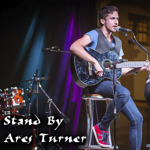 Stand By by Ares Turner