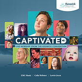 Captivated: Live Worship From The Keswick Convention by Keswick