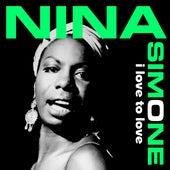 I Love to Love van Nina Simone