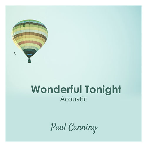 Wonderful Tonight (Acoustic) de Paul Canning