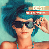 Best Chill Out Vibes – Summer Hits 2017, Lounge, Chill Out, Relaxation After Work by Relaxation  Big Band