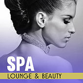 Spa Lounge & Beauty – Peaceful Sounds of Nature, Relaxation Spa, Wellness Treatments, Hotel Music by S.P.A