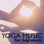 Yoga Music for Beginners - Pure Music for Stress Relief, Namaste Mindfulness Meditation by Namaste