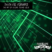 Thinking Forward - The Art of Future Techno, Vol. 8 by Various Artists
