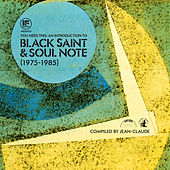 IF Music Presents You Need This: An Introduction To Black Saint & Soul Note (1975 to 1985) Comp by Various Artists