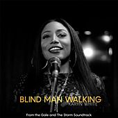 Blind Man Walking (From