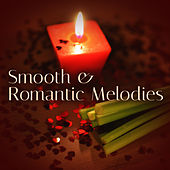 Smooth & Romantic Melodies – Jazz Music for Lovers, Sounds for Erotic Evening, Shades of Jazz, Piano Bar by Soft Jazz Music