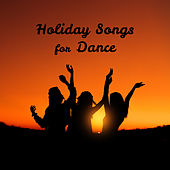 Holiday Songs for Dance – Summer 2017, Chill Out Party Time, Ibiza Poolside, Sexy Dance, Party Night by Ibiza Dance Party