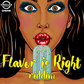 Flavor Is Right Riddim by Various Artists