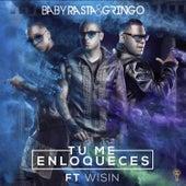 Tu Me Enloqueces by Baby Rasta & Gringo
