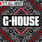 It's All About G House by Various Artists