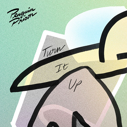 Turn It Up by Penguin Prison