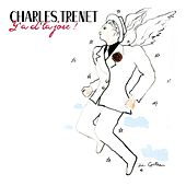 Y'a d'la joie - Best of by Charles Trenet