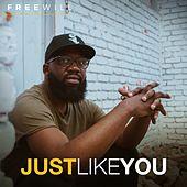 Just Like You by Free Will